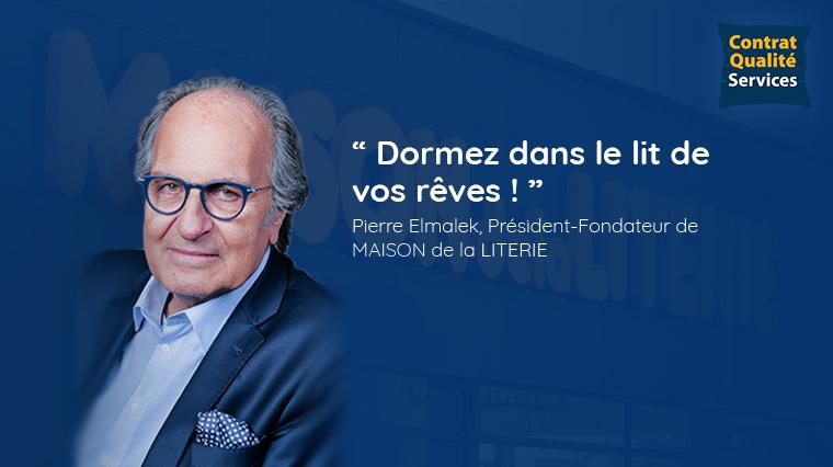 Contrat qualité service Maison de la Literie Pierre Elmalek